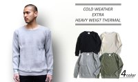 COLD WEATHER EXTRA HEAVY WEIGHT THERMAL